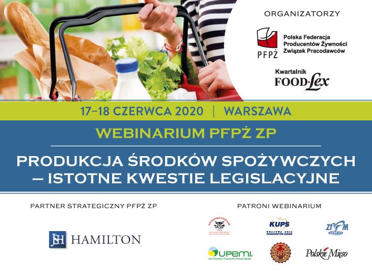 """Webinarium pt.: """"Produkcja środków spożywczych – istotne kwestie legislacyjne"""""""